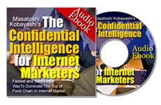 インターネットマーケターの為の極秘情報(brainers小林氏のイーブックとMP3のセットです)。リセールライトビジネスを日本に持ち込んだbrainersの小林氏のマーケティング手法を身につ