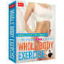 WHOLE BODY EXERCISE